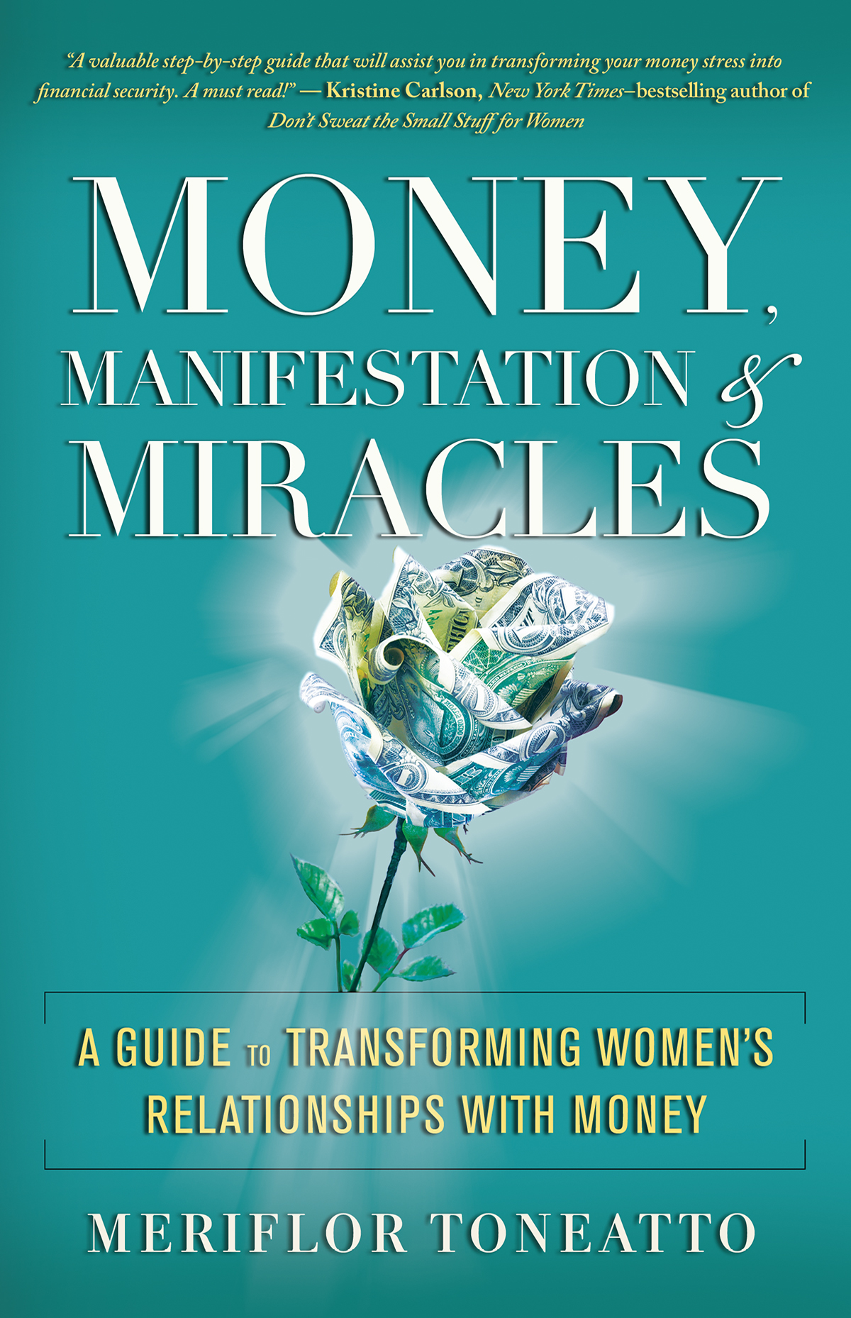 Money, Manifestation & Miracles