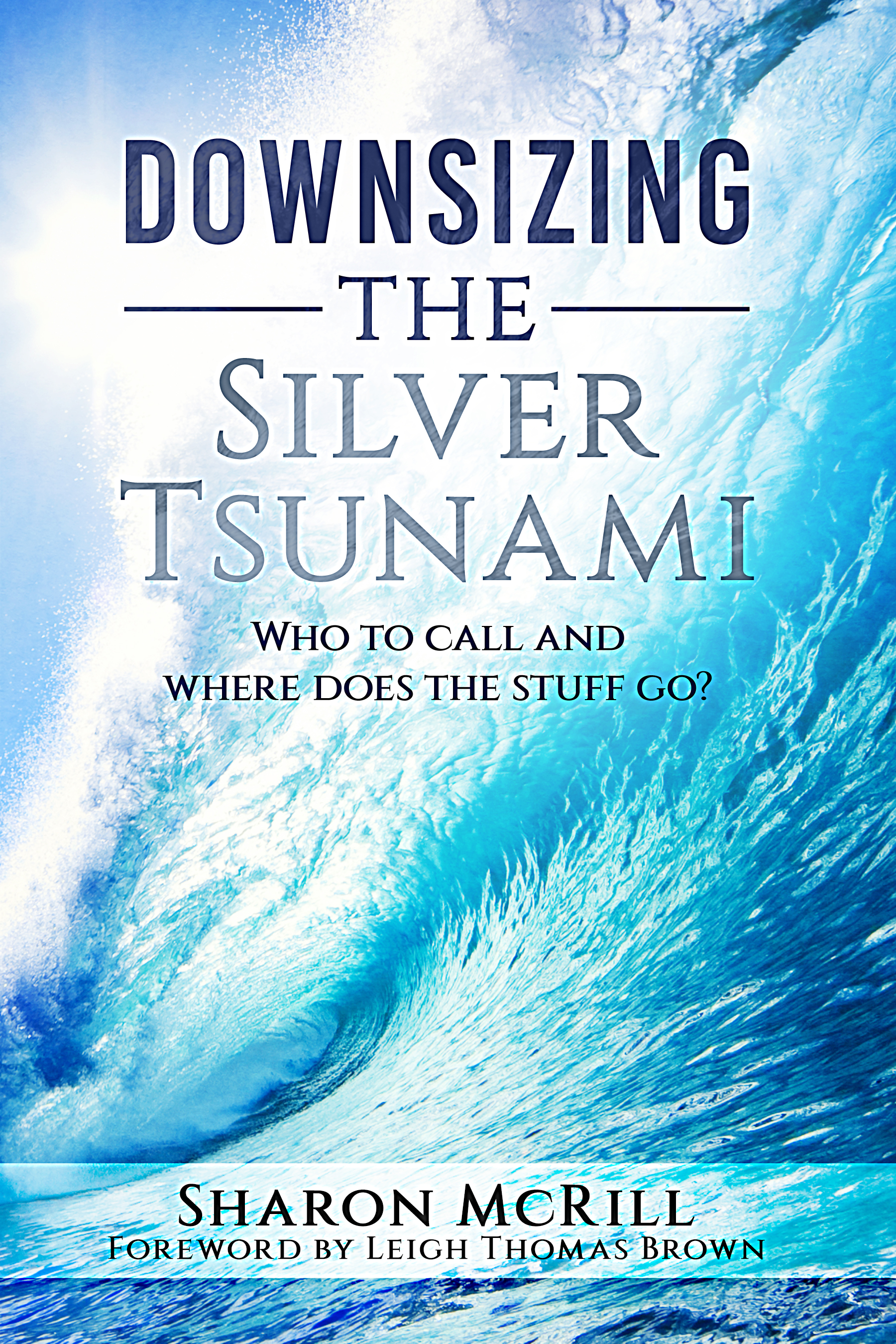 Downsizing the Silver Tsunami