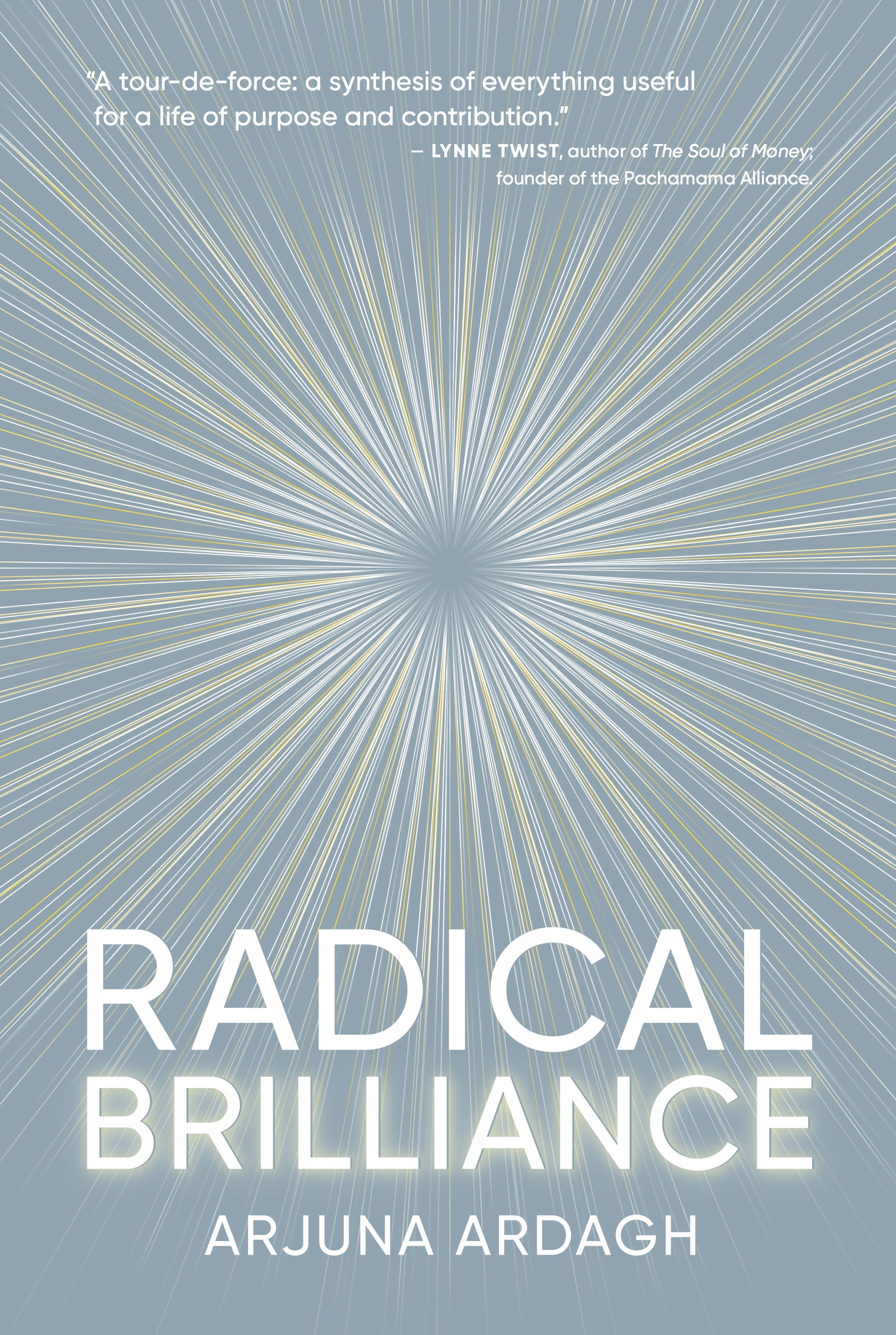 Radical Brilliance